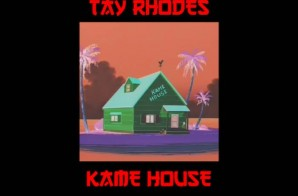 Tay Rhodes – Kame House (EP)