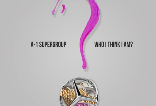 A-1 Super Group – Who I Think I Am