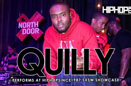 Quilly Performs At The 2015 SXSW HHS1987 Showcase (Video)