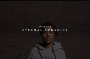 Jhene' Aiko – Eternal Sunshine (Video)