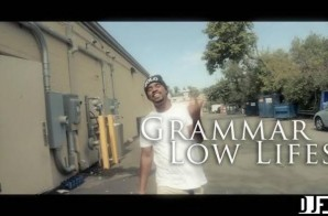 Grammar – Low Life's (Video)