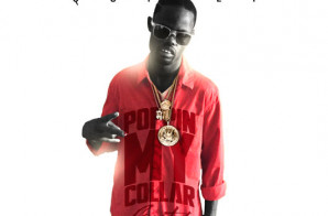 Quilly – Popping My Collar (Freestyle)