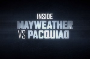 "Showtime's ""Inside Mayweather vs. Pacquiao"" Episode 1 (Video)"