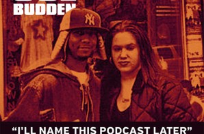 Joe Budden – I'll Name This Podcast Later, Ep. 07
