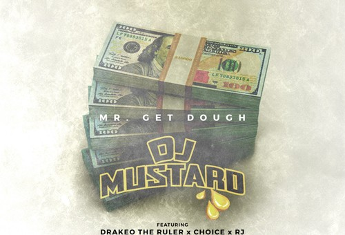 DJ Mustard – Mr. Get Dough