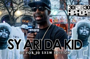 Sy Ari Da Kid – 30 For 30 Freestyle (2015 SXSW Edition) (Video)