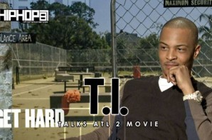 T.I. Talks 'ATL 2′, The Entire Cast Returning & A 2016 Release Date (Video)