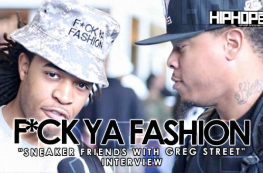 """Dev Talks His Brand """"Fuck Ya Fashion"""" & More With HHS1987 At Sneaker Friends ATL (Video)"""