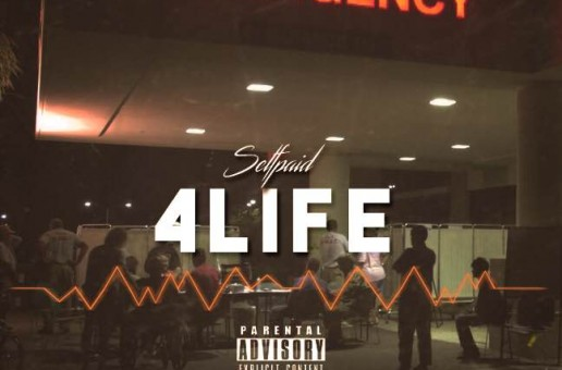Self Paid – For Life (Prod. by Chapo)