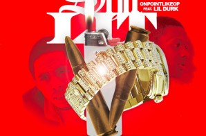 OnPointLikeOP – Shit Lit Ft. Lil Durk