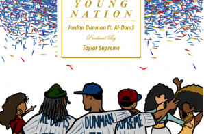 HHS1987 Premiere: Jordan Dunman – Young Nation Ft. Al-Dom$