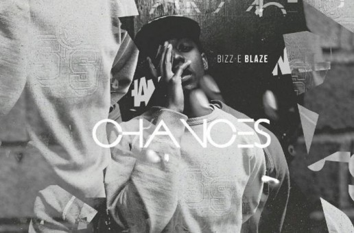 Bizz-E Blaze – Chances (Prod. By BKorn)