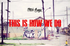 Mitch Banga – This Is How We Do