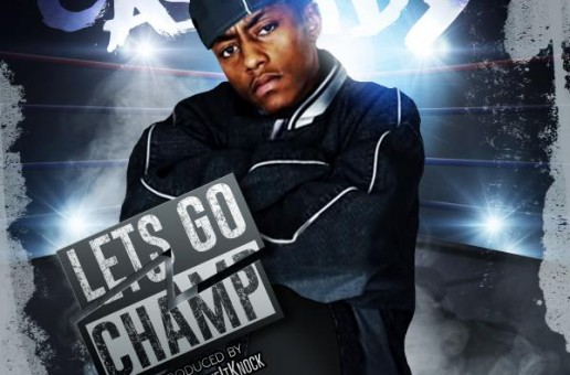 Cassidy – Let's Go Champ