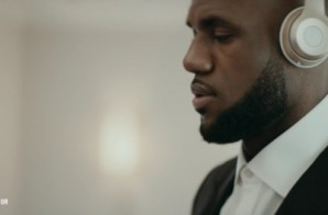 "LeBron James Is A ""Classic Man"" In His New Beats By Dre Commercial (Video)"