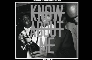 Bobby Creekwater x Chan J – Know About Me
