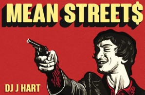 DJ J Hart x Rich Quick x Audible Doctor x Nutso x Davenport Grimes – Mean Street$