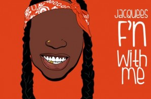 Jacquees – F'n With Me