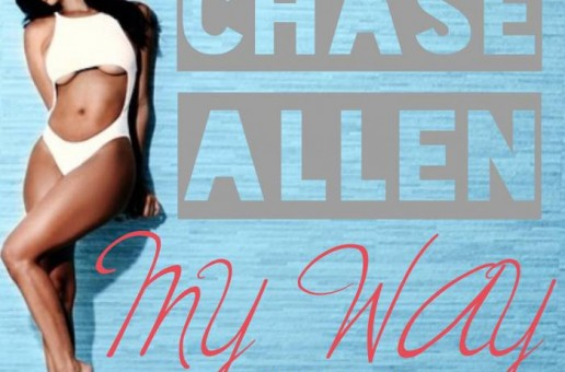 Chase Allen – My Way Freestyle