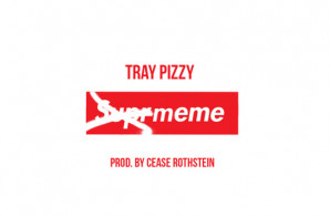 Tray Pizzy – Meme