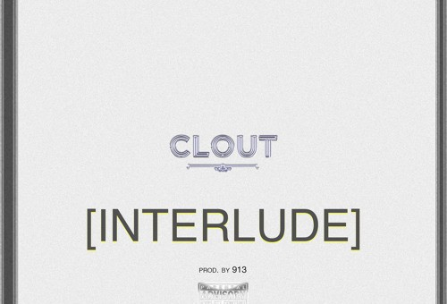 Clout – Gods Gift Interlude