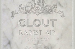 Clout – Rarest Air