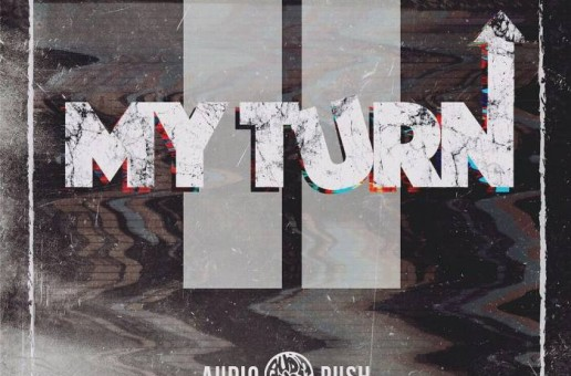 "Audio Push – ""My Turn 2″ EP Stream"