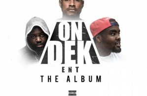 Quilly, Spade-O & City – On Dek Ent: The Album (Hosted by Don Cannon)