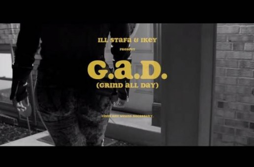 IllStafa – G.A.D. (Grind All Day)