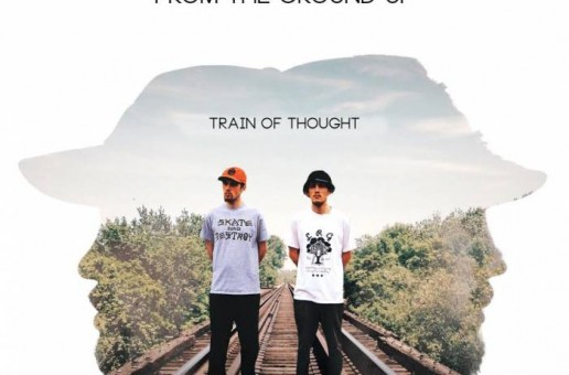 FTGU (From The Ground Up) – Train of Thought (Mixtape)