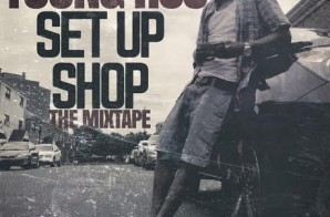 Young Ros – Set Up Shop (Mixtape)