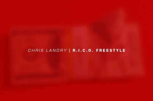 Chris Landry – R.I.C.O. (Freestyle)