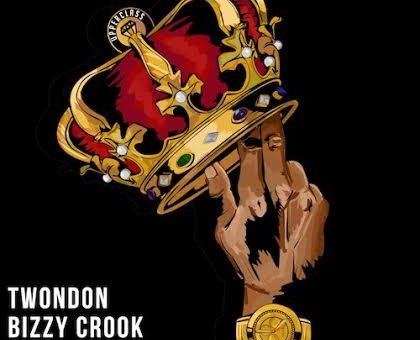 Bizzy Crook x TwonDon – Run It