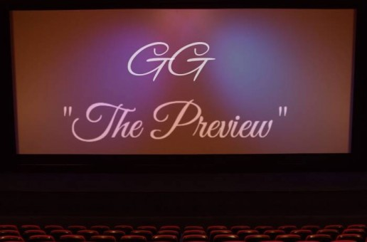 GG – The Preview
