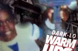 Dark Lo – Warm Up