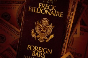 Freck Billionaire – Foreign Bars