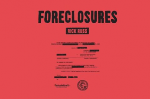Rick Ross – Foreclosures