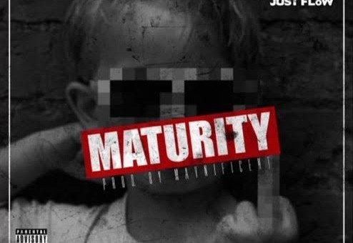 Just FLoW – Maturity