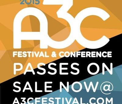 Win 2 All Access Passes To The 2015 A3C Festival Or Conference Via HHS1987's Eldorado