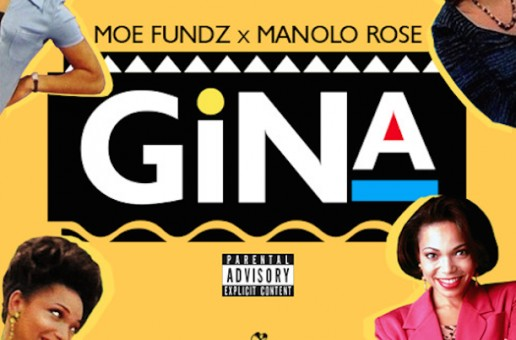 Moe Fundz – Gina Ft. Manolo Rose