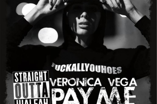 Veronica Vega – Pay Me (2015 Jackin For Beats Remix) Ft. Trina
