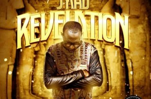 J-Kad x DJ Action – Revelation (Video)