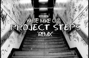 White Mike O.Z. – Project Steps (Freestyle)