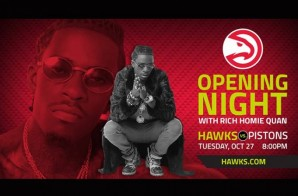 The Highlight Factory Will Be Rockin' Tonight: The Atlanta Hawks Tip-Off Opening Night With Performances From Rich Homie Quan