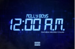 Molly Boys – 12am Ft. Sincerely Collins