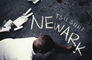 Tsu Surf Announces 'Newark' Release Date & Will Join Joe Budden's All Love Lost Tour