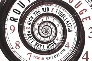 Rich The Kid – Routine Rouge Ft. Ty Dolla $ign & PARTYNEXTDOOR