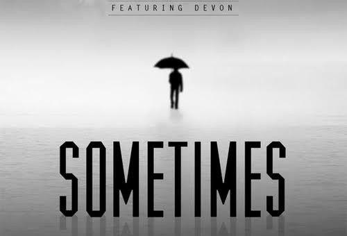 Trev Rich – Sometimes Ft. Devon (Video)