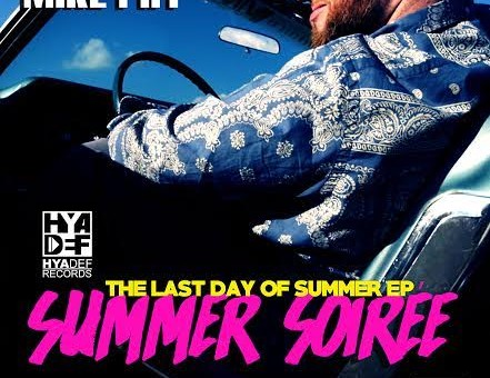 Mike Piff – The Last Day Of Summer: Summer Soirée (EP)