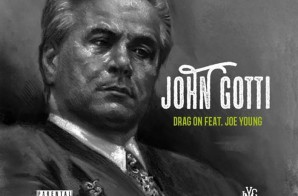 Drag-On – John Gotti Ft. Joe Young